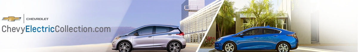 Chevy Electric Collection - Image of Volt & Bolt Cars